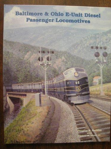 Baltimore & Ohio E-Unit Diesel Passenger Locomotives