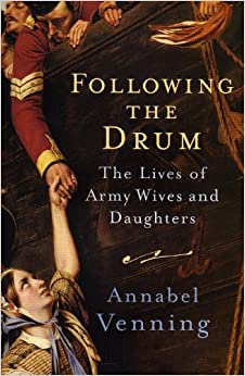 Book Following the Drum: The Lives Army Wives and Daughters Past and Present
