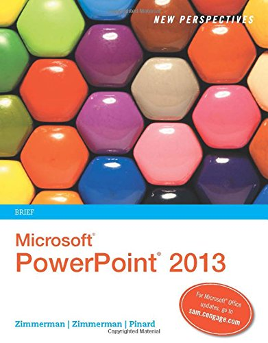 New Perspectives on Microsoft? PowerPoint? 2013, Brief