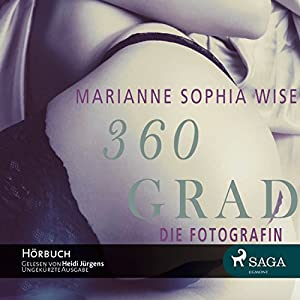 Die Fotografin (360 Grad) Hörbuch