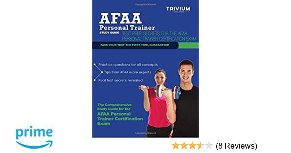 Afaa personal trainer study guide test prep secrets for the afaa afaa personal trainer study guide test prep secrets for the afaa personal trainer certification exam trivium test prep 9780615832869 amazon books fandeluxe Image collections