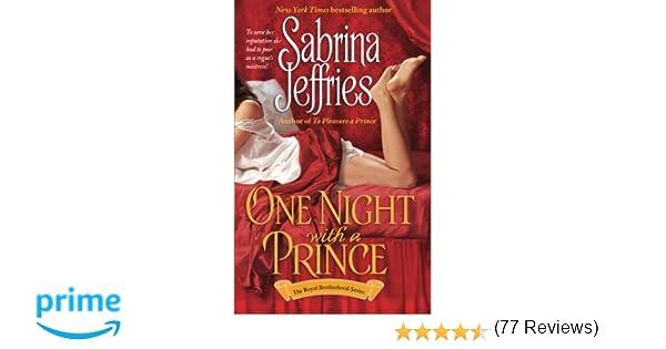 One night with a prince royal brotherhood sabrina jeffries one night with a prince royal brotherhood sabrina jeffries 9781501104626 amazon books fandeluxe Choice Image