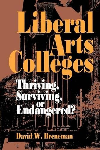 Liberal Arts Colleges: Thriving, Surviving, or Endangered? (Best Private Liberal Arts Colleges)