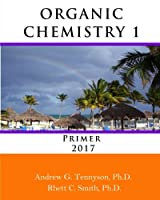 Organic Chemistry 1 Primer 2017