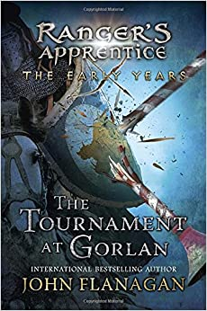 The Tournament at Gorlan (Ranger's Apprentice Early Year)