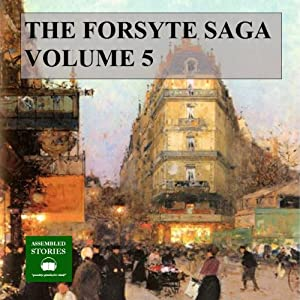 The Forsyte Saga, Volume 5 Audiobook
