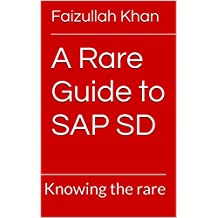 A Rare Guide to SAP SD: Knowing the rare