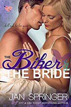 The Biker and The Bride: A Contemporary Suspense Erotic Romance by [Springer, Jan]