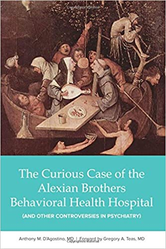 The Curious Case Of The Alexian Brothers Behavioral Health Hospital