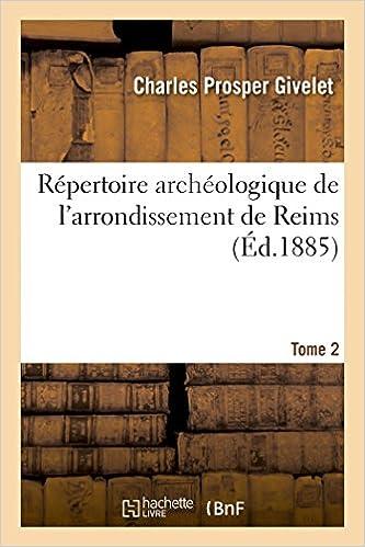 Livre Répertoire archéologique de l'arrondissement de Reims. Tome 2 pdf
