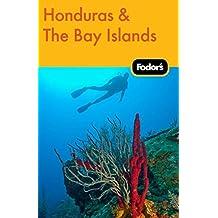 Fodor's Honduras & the Bay Islands