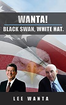 Wanta! Black Swan, White Hat by [Wanta, Ambassador Lee E]