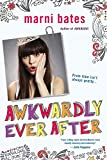 Awkwardly Ever After (Smith High)