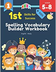 1st Skills for Success Spelling Vocabulary Builder Workbook. English - Malay Picture Dictionary: Jumbo book 800 essential words with cartoons. Easy and Fun daily Reading & Phonics Activities for kids elementary ages 5-8 | Kindergarten - 2nd Grade
