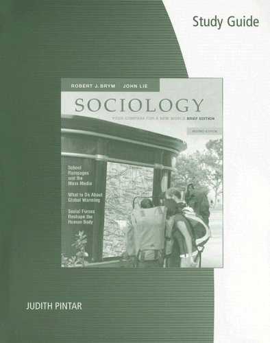 Study Guide for Brym/Lie's Sociology: Your Compass for a New World, The Brief Edition, 2nd
