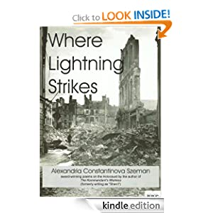 Where Lightning Strikes: Poems on the Holocaust Alexandria Constantinova Szeman