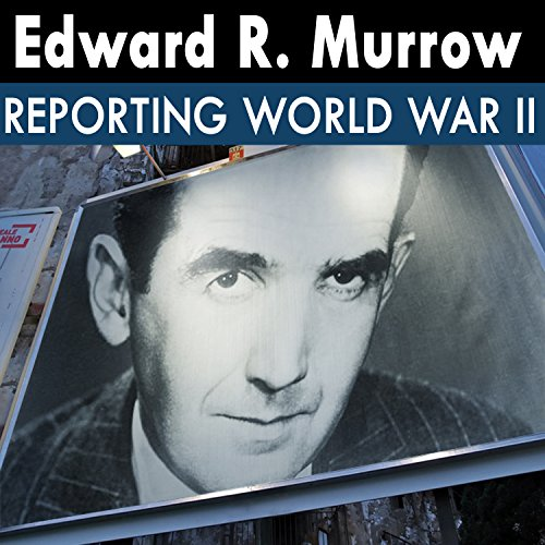 Edward R. Murrow Reporting World War II: 12 - 40.09.22 - Temporal Quiet in London