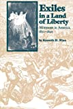 Exiles in a Land of Liberty, Kenneth H. Winn, 0807843008