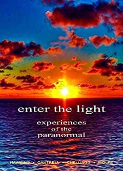 Enter the Light, Experiences of the Paranormal