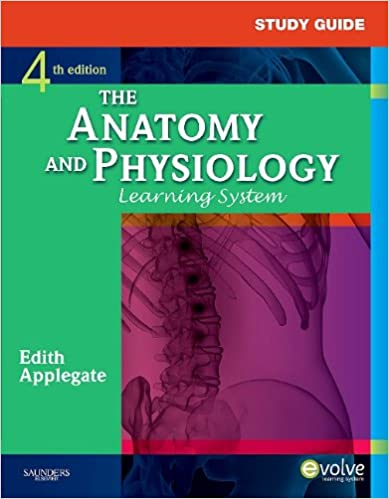 Study Guide for The Anatomy and Physiology Learning System, 4e ...