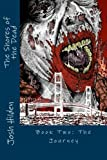 The Shores of the Dead Book Two: the Journey, Josh Hilden, 0615757952