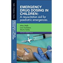 Emergency Drug Dosing in Children: A Resuscitation Aid for Paediatric Emergencies