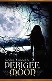 Perigee Moon, Tara Fuller, 1937254356