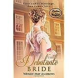 The Debutante Bride: A Sweet Regency Romance (Ladies of Mayfair)