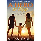 A Hero to Keep (Hawkins Family Book 1)