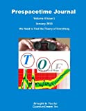 Prespacetime Journal Volume 4 Issue 1, Quantum Dream, 1482353164