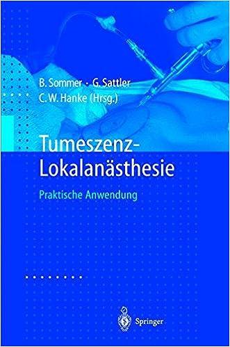 Tumeszenz-Lokalanästhesie: Praktische Anwendung