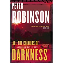 All the Colours of Darkness (Inspector Banks series Book 18)