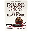Treasures, Demons, and Other Black Magic (Dowser)