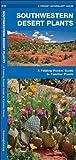 Southwestern Desert Plants, James Kavanagh, 1583552081
