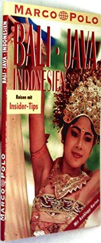 Bali/Java/Indonesien. Marco Polo Reiseführer. Mit Insider- Tips
