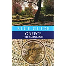 Blue Guide Greece the Mainland 7e