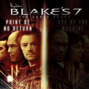 Blake's 7: Travis - Point of No Return: The Early Years - Series 1, Episode 2 Radio/TV Program