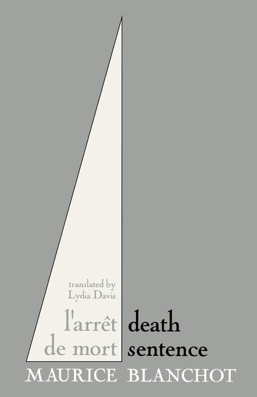 Amazon com: Death Sentence (9781886449411): Maurice Blanchot
