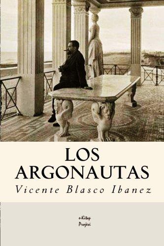 Los Argonautas (Spanish Edition): Vicente Blasco Ibanez ...