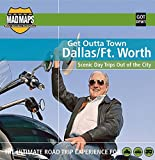 MAD Maps - Get Outta Town Scenic Road Trips Map - Dallas - GOTDFW1