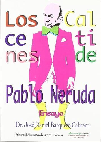 CALCETINES PABLO NERUDA Furtwangen: FI-REX 21 S.L.: 9788493803919: Amazon.com: Books