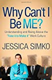 Why Can't I Be Me?, Jessica Simko, 1614485658