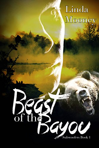 Beast of the Bayou (Subwoofers Book - Subwoofer Series