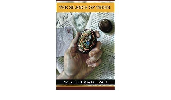The Silence of Trees: Amazon.es: Valya Dudycz Lupescu ...
