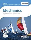 img - for Mechanics: Cambridge International As and a Level Mathematics book / textbook / text book