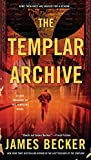The Templar Archive (The Lost Treasure of the Templars)