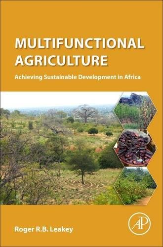 Multifunctional Agriculture: Achieving Sustainable Development In Africa