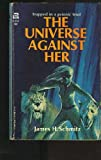 The Universe Against Her, James H. Schmitz, 0441845770