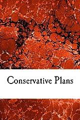 Conservative Plans Paperback