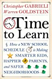 Time to Learn, Christopher Gabrieli and Warren Goldstein, 047025808X